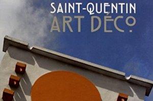 Saint-Quentin Art Déco